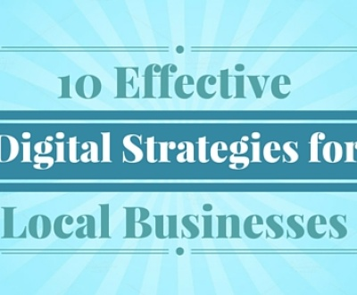 10 Effective Digital Strategies for Local Businesses